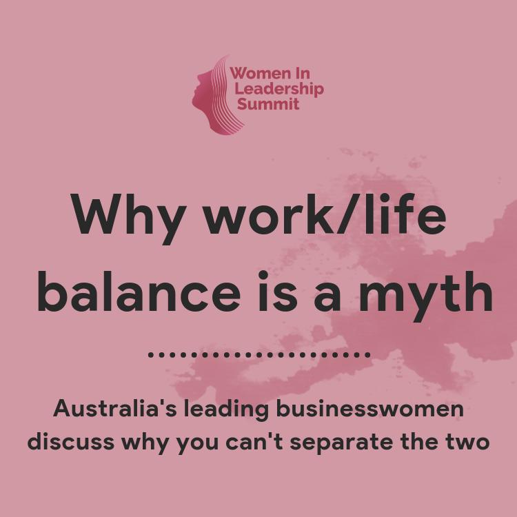Why work/life balance is a myth
