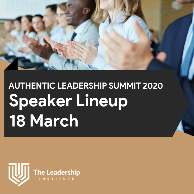 Authentic Leadership Summit 2020: Day 1, March 18 Speaker Lineup