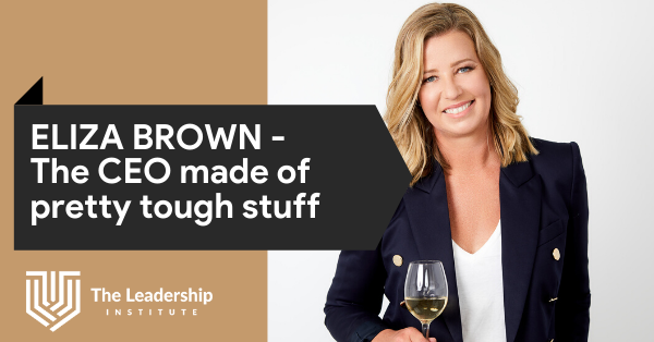 Eliza Brown - The CEO made of pretty tough stuff