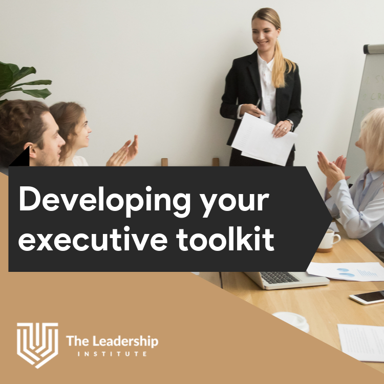 Develop your executive toolkit