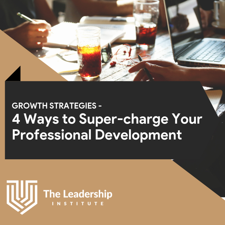 4 Strategies to Supercharge Your Professional Development