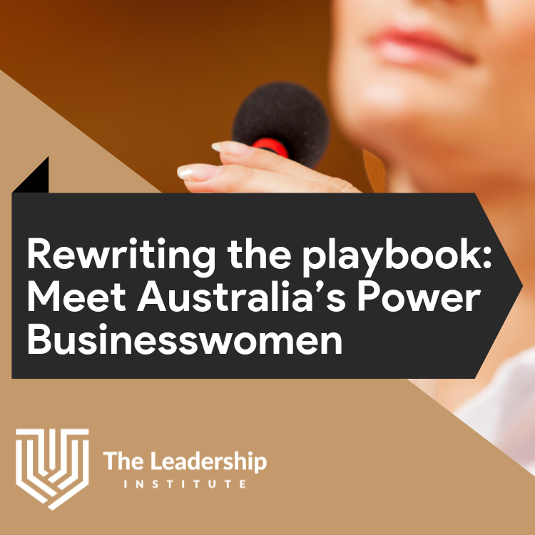 Rewriting the Playbook: Meet Australia's Power Businesswomen