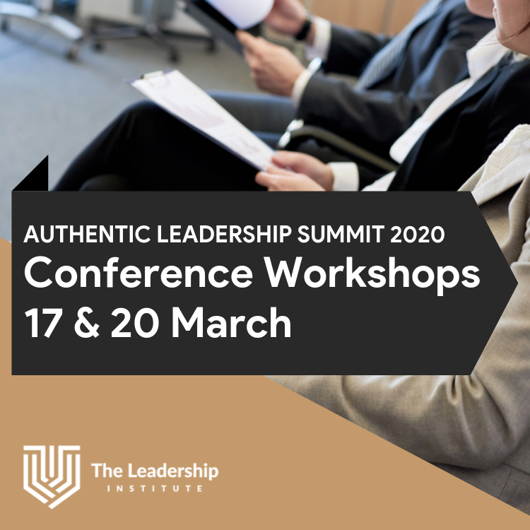 Authentic Leadership Summit 2020 — Sign up for Intensive Executive Workshops on 17 & 20 March