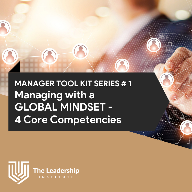 Managing with a GLOBAL MINDSET – 4 Core Competencies For Organisational Success
