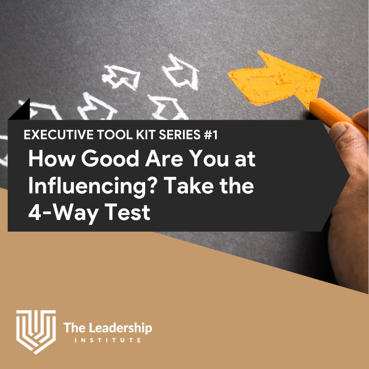 How Good Are You at INFLUENCING? Take the 4-Way Test