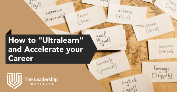 How to ultralearn and accelerate your career