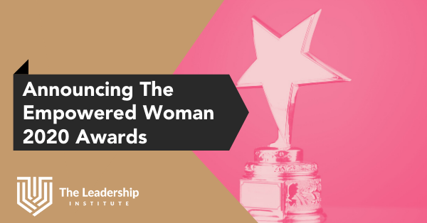 Announcing the Empowered Woman Awards nominations
