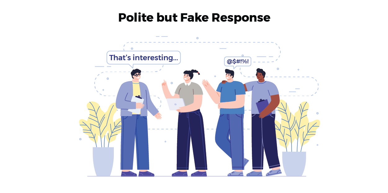 How Not to be Authentic - Polite but Fake Response