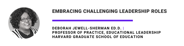 Embracing Challenging Leadership Roles Deborah Jewell-Sherman