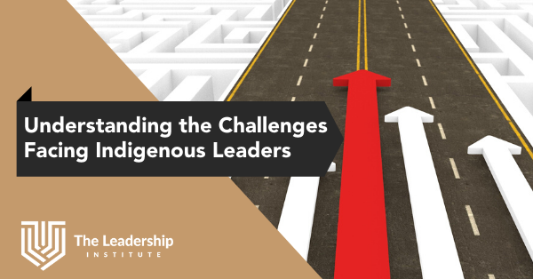 Understanding the Challenges Facing Indigenous Leaders
