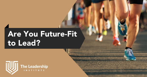 Are You Future Fit to Lead?