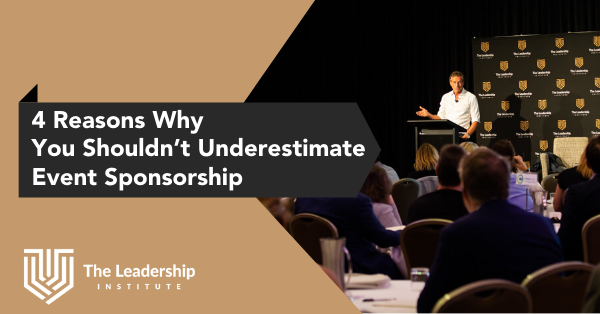 4 Reasons Why You Shouldn't Underestimate Event Sponsorship